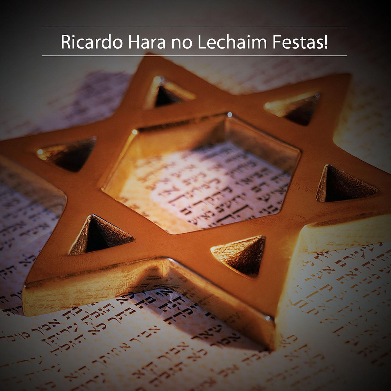 Ricardo Hara no Lechaim Festas!