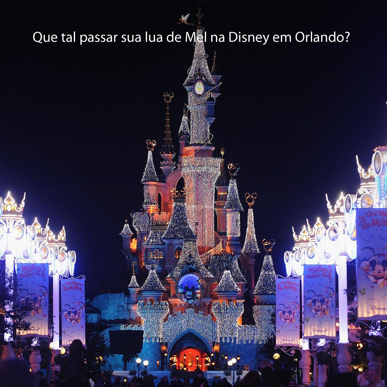 Que tal passar uma Lua de Mel na Disney em Orlando?