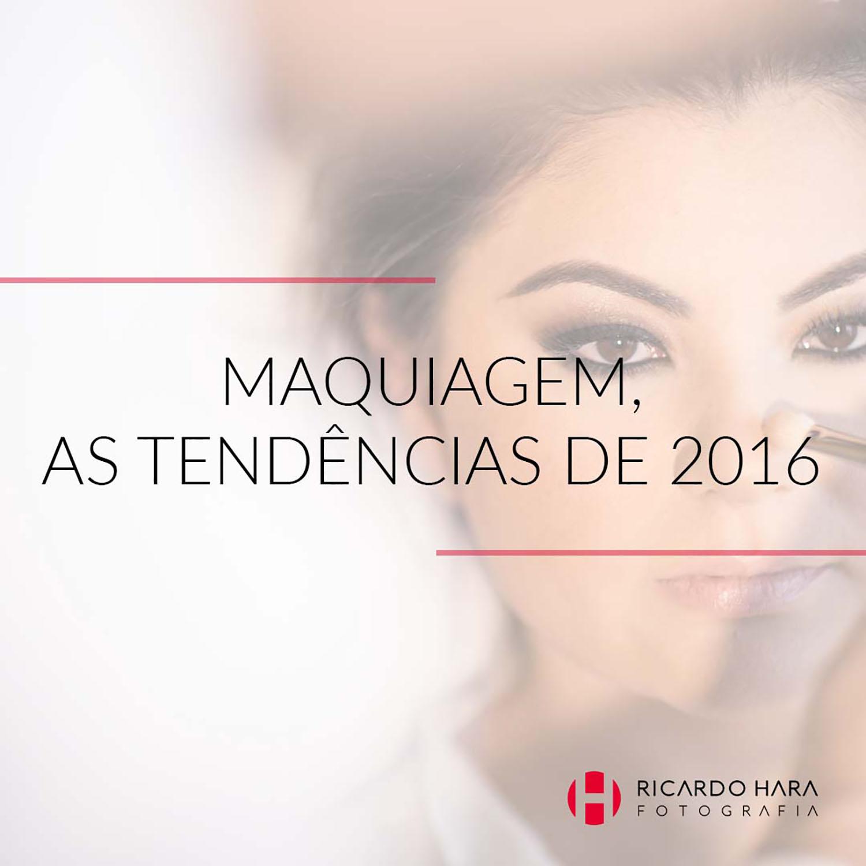 Maquiagem, as tendências de 2016