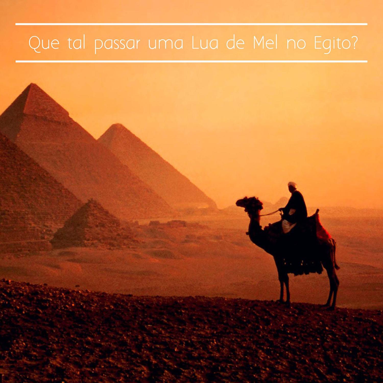 Que tal passar uma Lua de Mel no Egito?