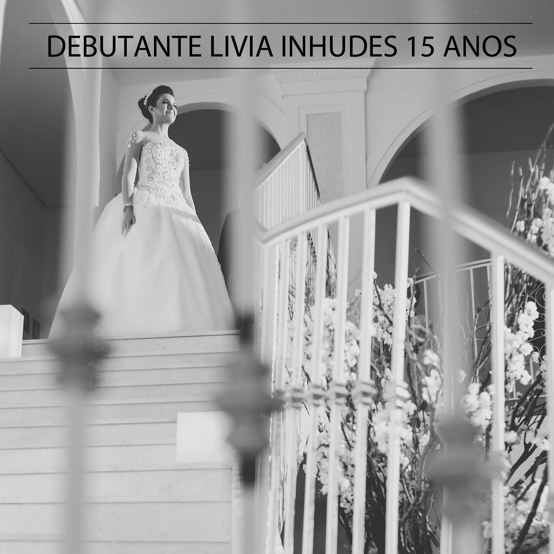 Lindo Aniversário de Lívia Inhudes 15 anos