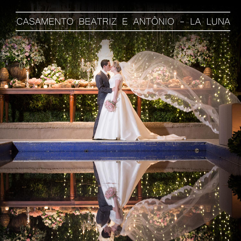 Lindo Casamento de Beatriz e Antonio - La Luna